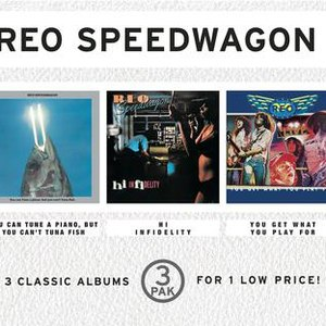REO Speedwagon альбом You Can Tune A Piano, But You Can't Tuna Fish/Hi Infidelity/You Get What You Play For (3 Pak)