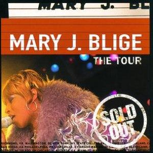 Mary J. Blige альбом The Tour