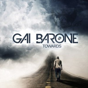 Gai Barone альбом Towards
