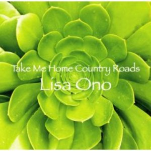 小野リサ альбом Take Me Home Country Roads