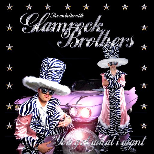 Glamrock Brothers альбом You Got What I Want