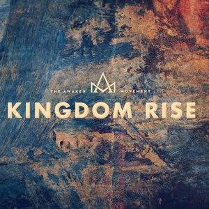 Awaken альбом Kingdom Rise
