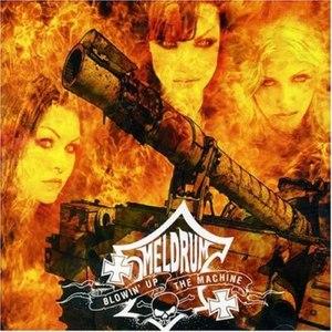 Meldrum альбом Blowin up the machine