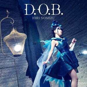 野水いおり альбом D.O.B.