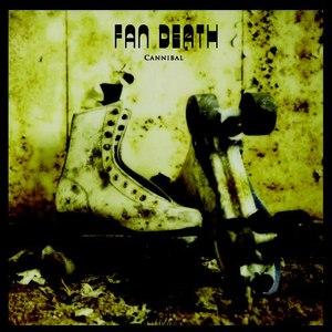 Fan Death альбом Cannibal