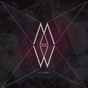 Minuit Machine альбом Live & Destroy