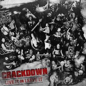 Crackdown альбом Live It Or Leave It
