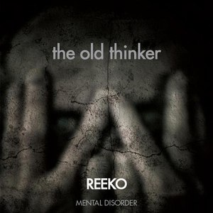 Reeko альбом The Old Thinker