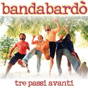 Bandabardò альбом Tre passi avanti