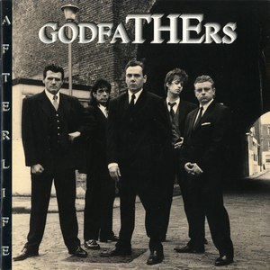 The Godfathers альбом Afterlife