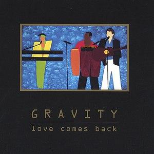 Gravity альбом Love Comes Back
