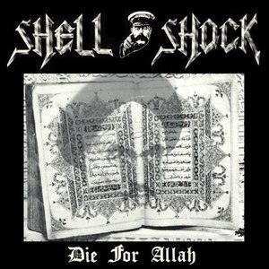 Shell Shock альбом Die For Allah