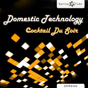 Domestic Technology альбом Cocktail Du Soir