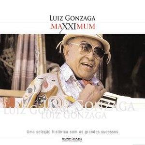 Luiz Gonzaga альбом Maxximum - Luiz Gonzaga