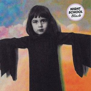 Night School альбом Blush