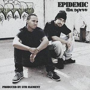 Epidemic альбом Illin Spree