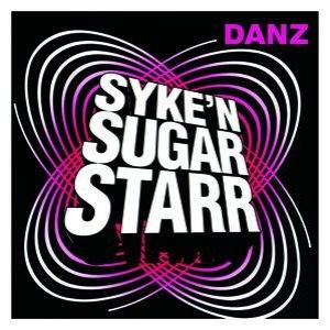Syke'N'Sugarstarr альбом Danz