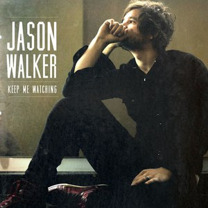 Jason Walker альбом Keep Me Watching