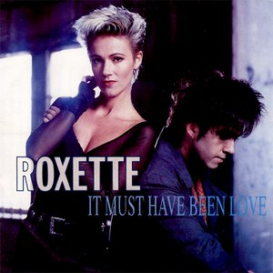 Roxette альбом It Must Have Been Love