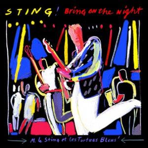 Sting альбом Bring On The Night