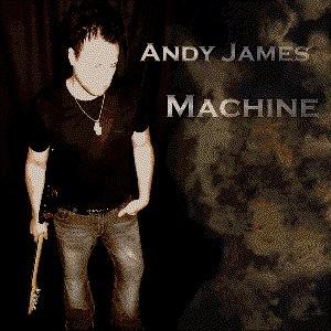 Andy James альбом Machine