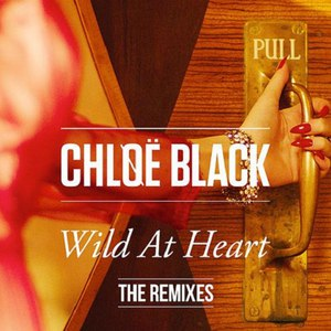 Chløë Black альбом Wild At Heart (The Remixes)