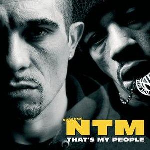 Suprême NTM альбом That's My People