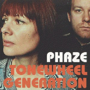 Phaze альбом Tonewheel Generation