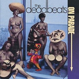 The Deadbeats альбом Deadbeats on Parade