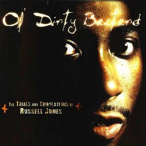 Ol' Dirty Bastard альбом The Trials and Tribulations of Russell Jones