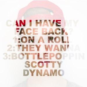 Scotty Dynamo альбом Can I Have My Face Back?