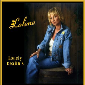 Lolene альбом Lonely Dealin's