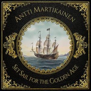 Antti Martikainen альбом Set Sail for the Golden Age