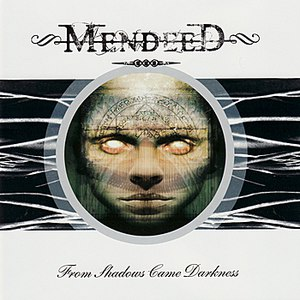 Mendeed альбом From Shadows Came Darkness
