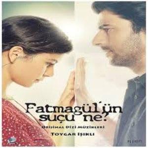 Toygar Işıklı альбом Fatmagül'ün Suçu Ne ? (Original Tv Series Soundtrack)