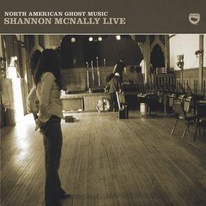 Shannon McNally альбом North American Ghost Music