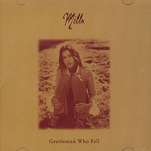 Milla альбом Gentleman Who Fell