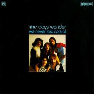 Nine Days Wonder альбом We Never Lost Control
