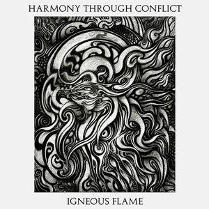 Igneous Flame альбом Harmony Through Conflict