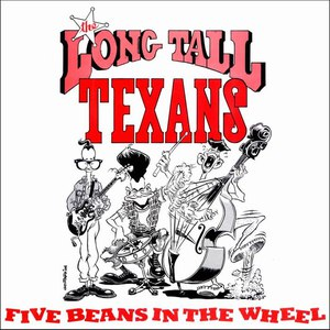Long Tall Texans альбом Five Beans in the Wheel