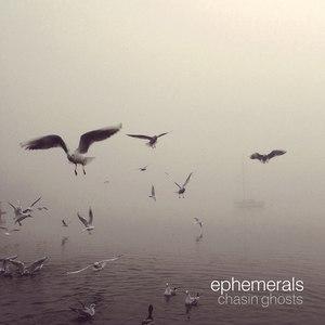 Ephemerals альбом Chasin Ghosts