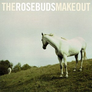 The Rosebuds альбом Make Out