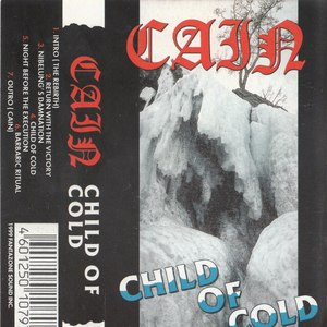 Cain альбом Child Of Cold