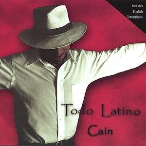 Cain альбом Todo Latino