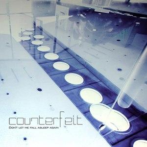 Counterfeit альбом Don't let me fall asleep again