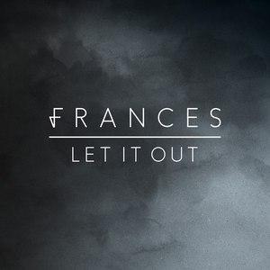 Frances альбом Let It Out