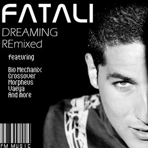 Fatali альбом Dreaming Remixed