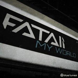 Fatali альбом My World