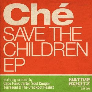 Che альбом Save the Children