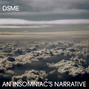 Drewsif Stalin's Musical Endeavors альбом An Insomniac's Narrative